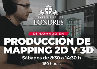 Diplomado PRODUCCIÓN DE MAPPING 2D Y 3D
