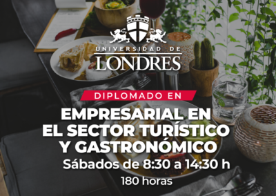 Diplomado Gestión empresarial en el Sector Turístico y Gastronómico